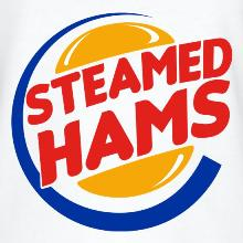 The Steamed Hams